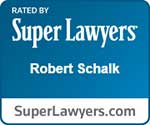 Rated by Super Lawyers - Robert Schalk
